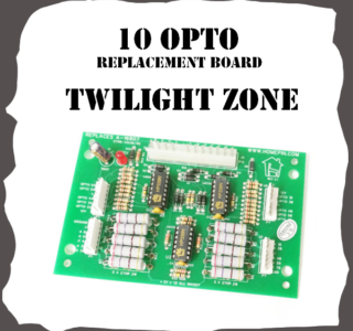 Twilight Zone 10 opto replacement board